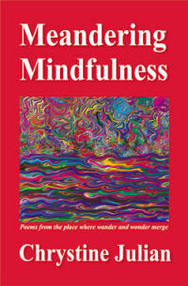 'Meandering Mindfulness,' by Chrystine Julian