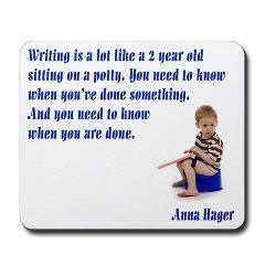 Footprints Author Hager mousepad, salty sayings,'Writing is a lot like a 2 year old sitting on a potty.'